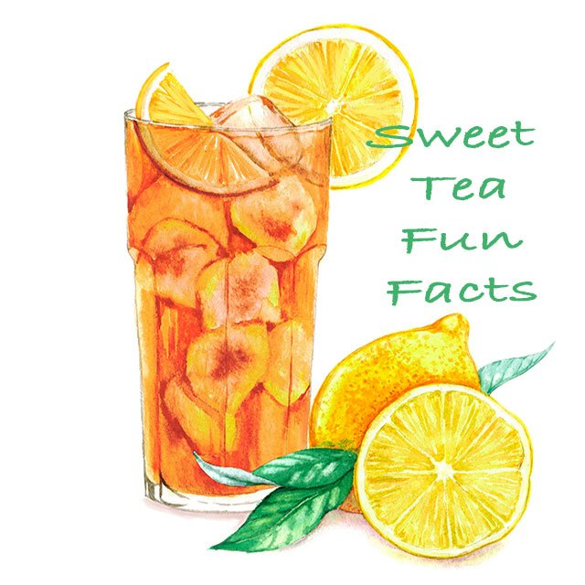 Sweet Tea Fun Facts
