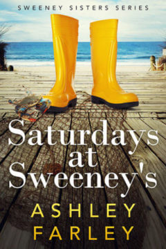 Saturdays at Sweeneys - Sweeny Sisters Series