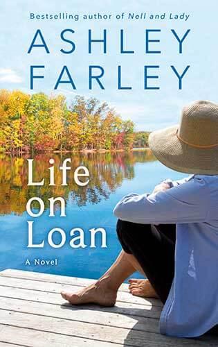 Life on Loan - Ashley Farley